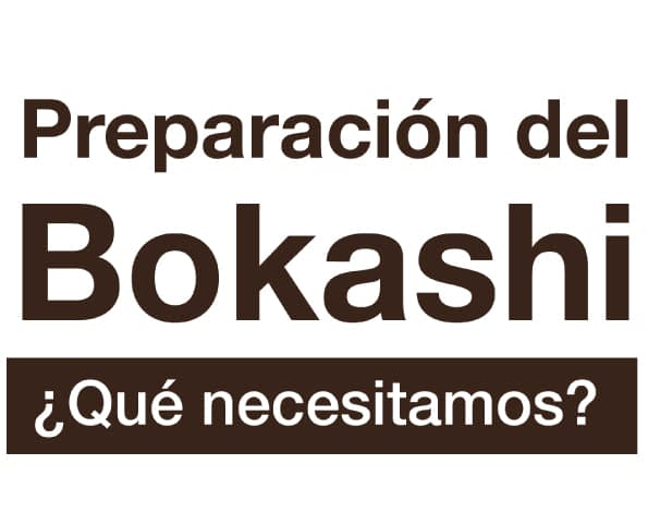 Bokashi: Técnica orgánica de enmienda de suelo de origen japonés.