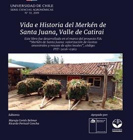 Vida e historia del merkén de Santa Juana, Valle de Catirai